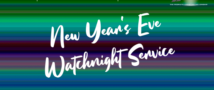 New Year's Eve – Watch Night 2020